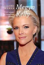 Megyn Kelly (Leading Women)