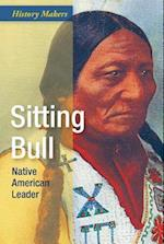 Sitting Bull (History Makers)