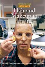 Hair and Makeup in Theater (Exploring Theater)