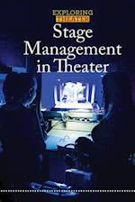 Stage Management in Theater (Exploring Theater)