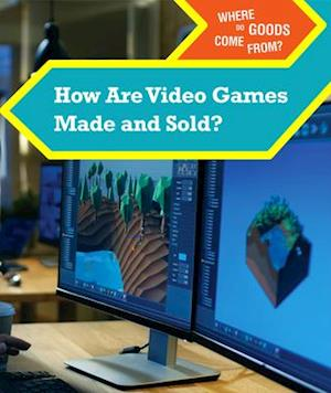 How Are Video Games Made and Sold?