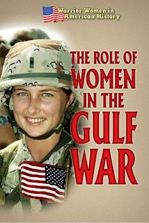 The Role of Women in the Gulf War