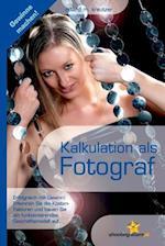 Kalkulation ALS Fotograf af Roland M. Kreutzer