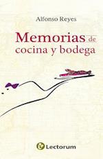 Memorias de Cocina y Bodega af Alfonso Reyes