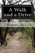 A Walk and a Drive