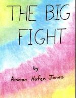 The Big Fight af MR Ammon Jones