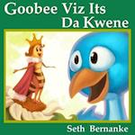 Goobee Viz Its Da Kwene