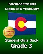Colorado Test Prep Language & Vocabulary Student Quiz Book Grade 3