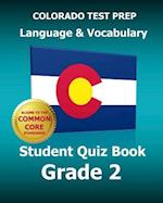 Colorado Test Prep Language & Vocabulary Student Quiz Book Grade 2