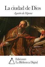 La Ciudad de Dios af Agustin De Hipona