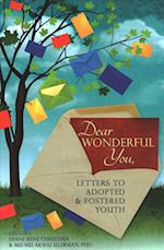 Dear Wonderful You, Letters to Adopted & Fostered Youth