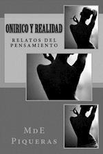 Onirico y Realidad af Mde Piqueras