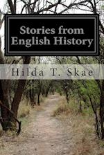 Stories from English History af Hilda T. Skae