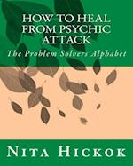 How to Heal from Psychic Attack