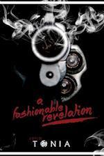A Fashionable Revelation af Tonia