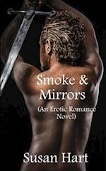 Smoke & Mirrors (an Erotic Romance Novel)