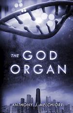 The God Organ af Anthony J. Melchiorri