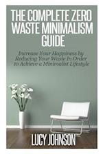 The Complete Zero Waste Minimalism Guide