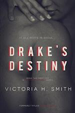 Drake's Destiny af Victoria H. Smith