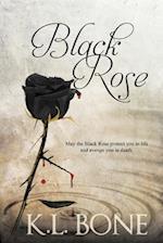 Black Rose af K. L. Bone