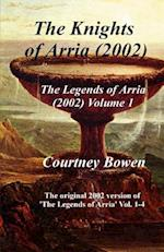 The Knights of Arria 2002 af Courtney Bowen