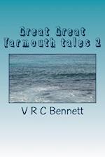 Great Great Yarmouth Tales 2 af V. R. Bennett