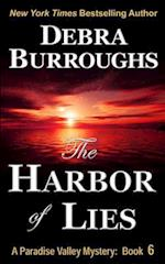The Harbor of Lies af Debra Burroughs