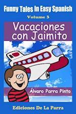 Funny Tales in Easy Spanish Volume 3