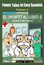Funny Tales in Easy Spanish Volume 4