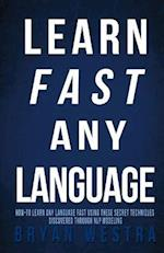 Learn Fast Any Language af Bryan Westra