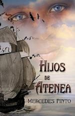 Hijos de Atenea af Mercedes Pinto Maldonado