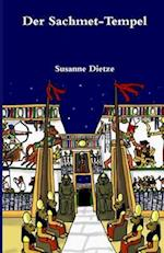 Der Sachmet - Tempel af Susanne Dietze