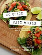 30 Quick Easy Meals
