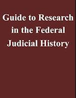 Guide to Research in the Federal Judicial History af Federal Judicial Center