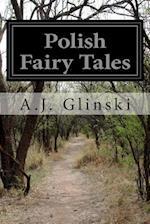 Polish Fairy Tales af A. J. Glinski