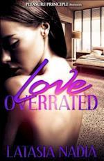 Love Overrated af Latasia Nadia