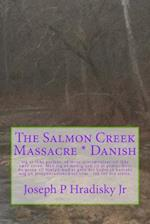 The Salmon Creek Massacre * Danish