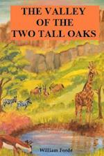 The Valley of the Two Tall Oaks af William Forde