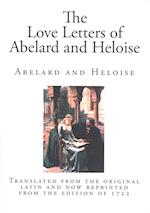 The Love Letters of Abelard and Heloise af Abelard, Heloise