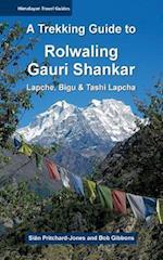 A Trekking Guide to Rolwaling & Gauri Shankar af Bob Gibbons, Sian Pritchard-Jones