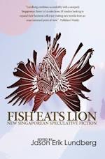 Fish Eats Lion af Jason Erik Lundberg
