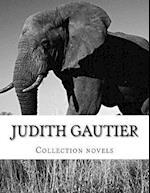 Judith Gautier, Collection Novels