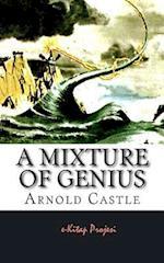 A Mixture of Genius af Arnold Castle