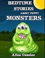 Bedtime Stories about Funny Monsters af Alice Cussler
