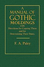 A Manual of Gothic Moldings
