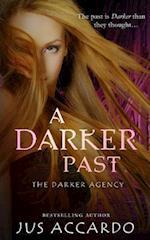 A Darker Past