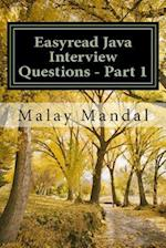 Easyread Java Interview Questions - Part 1