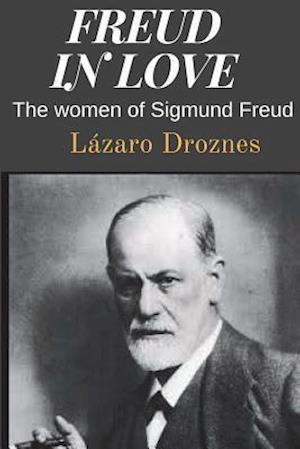 Bog, paperback Freud in Love af Lazaro Droznes