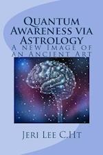 Quantum Awareness Via Astrology