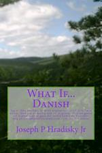 What If...Danish